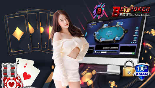 Poker303 Official Agen Betpoker303