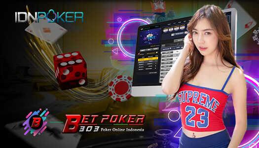 IDN Poker Online Depo BCA Agen Betpoker303